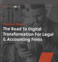 The road to digital transformation for legal and accounting firms.